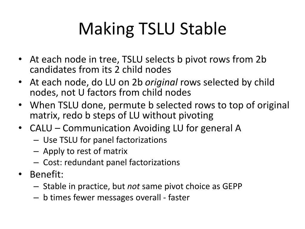 Making TSLU Stable