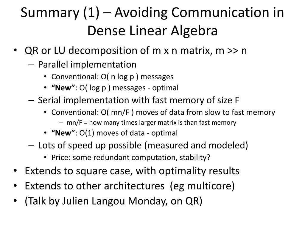 Summary (1) – Avoiding Communication in Dense Linear Algebra