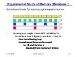 experimental study of memory membench