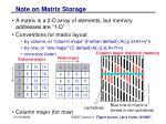 note on matrix storage