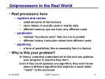 uniprocessors in the real world