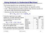 using analysis to understand machines
