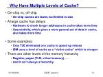 why have multiple levels of cache