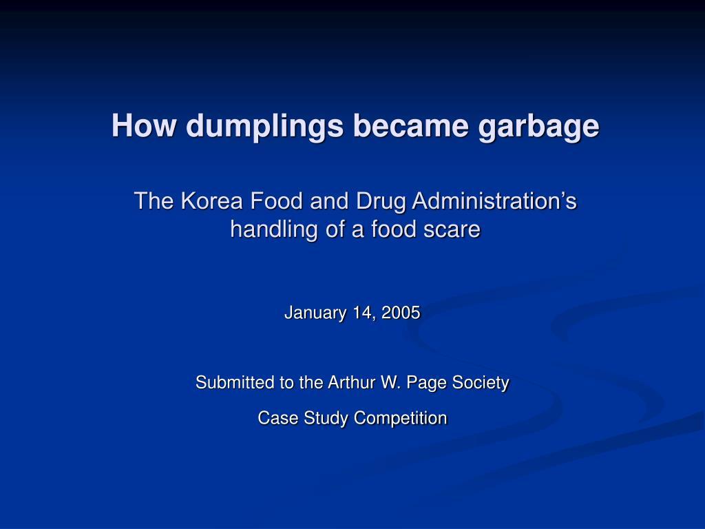 how dumplings became garbage the korea food and drug administration s handling of a food scare l.