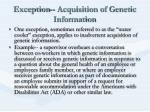 exception acquisition of genetic information