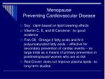 menopause preventing cardiovascular disease