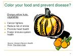 color your food and prevent disease13