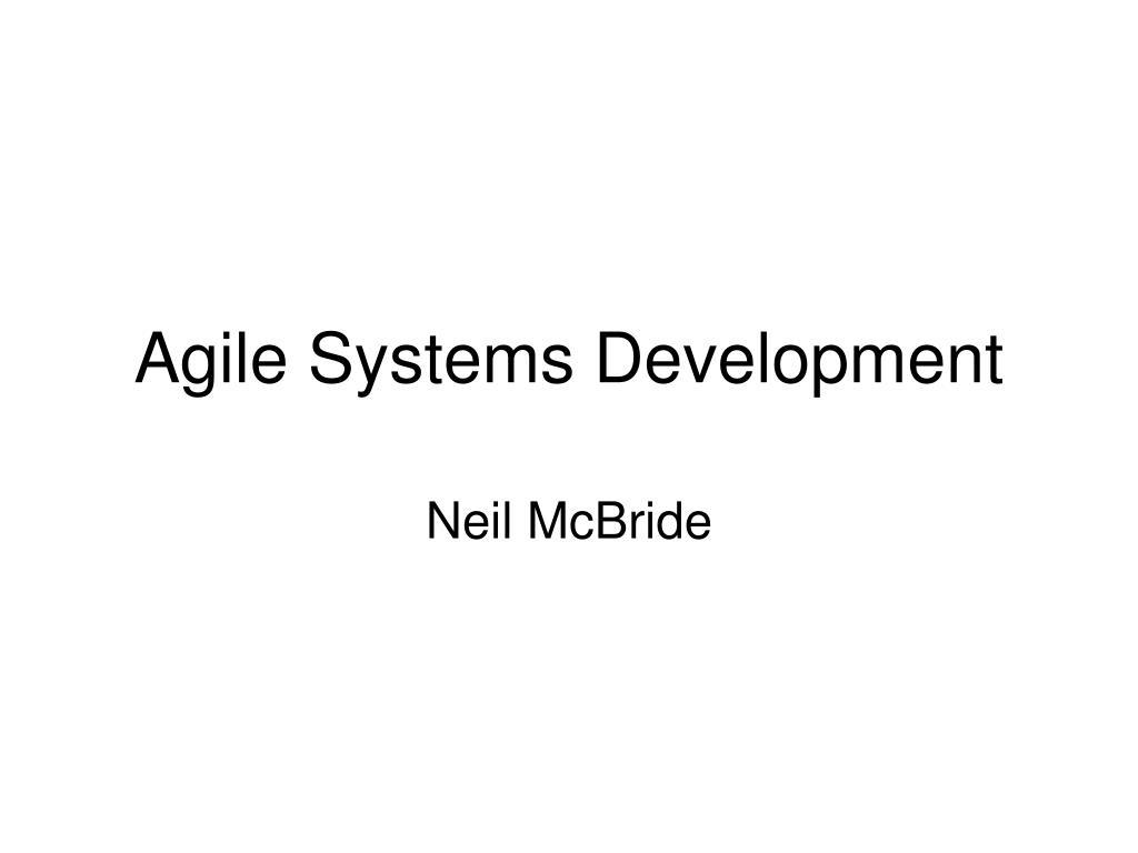 agile systems development l.