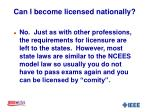 can i become licensed nationally