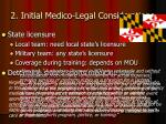 2 initial medico legal considerations