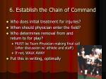 6 establish the chain of command