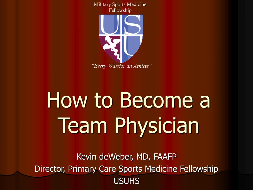 how to become a team physician l.