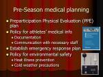 pre season medical planning