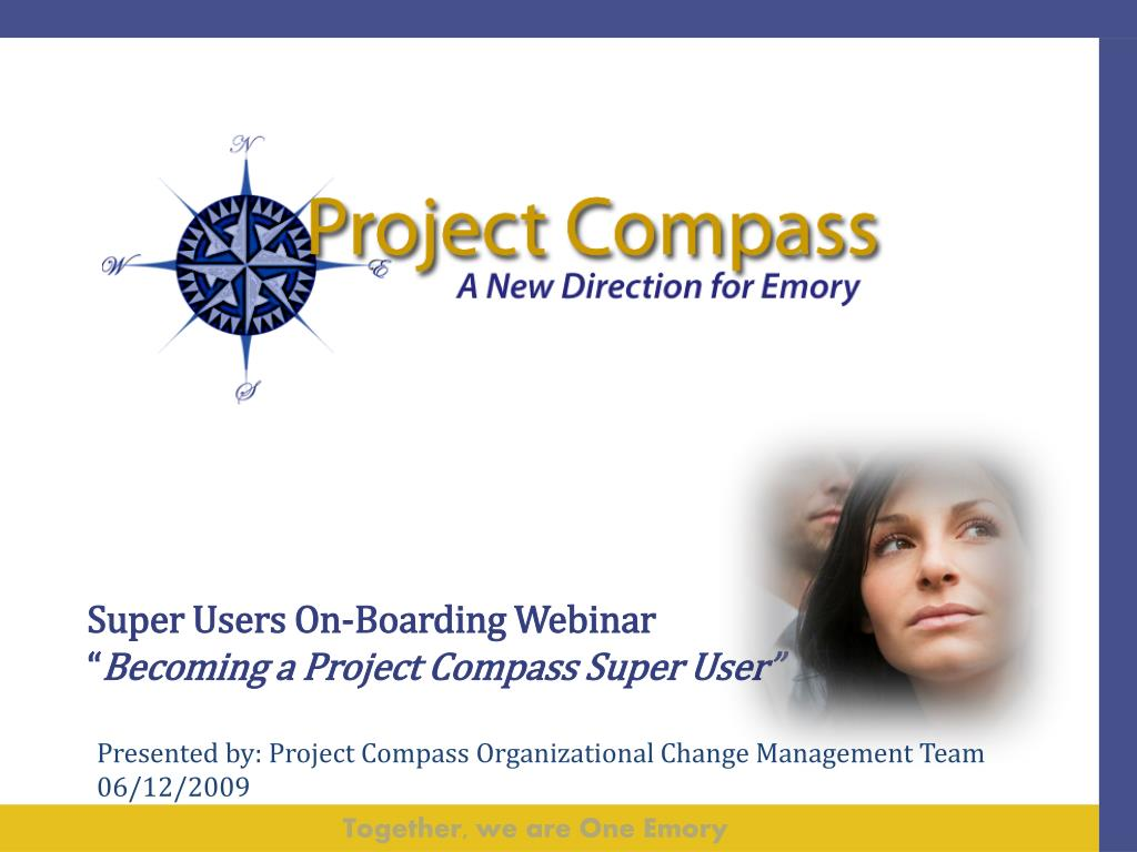 super users on boarding webinar becoming a project compass super user l.