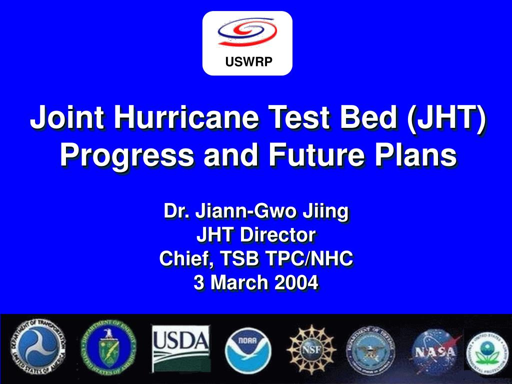 joint hurricane test bed jht progress and future plans l.