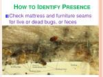 how to identify presence