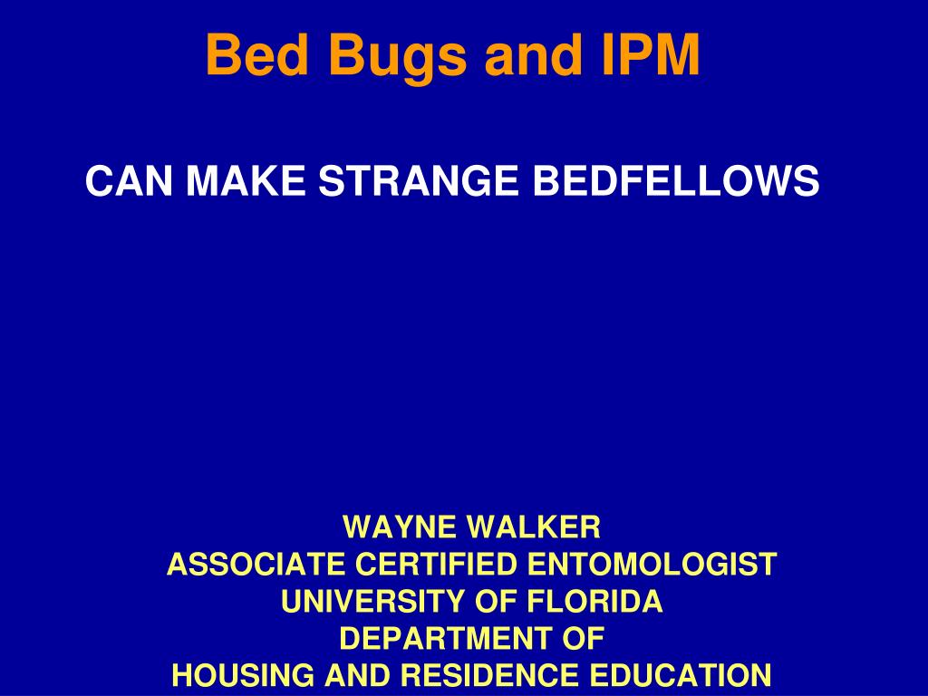 bed bugs and ipm can make strange bedfellows l.