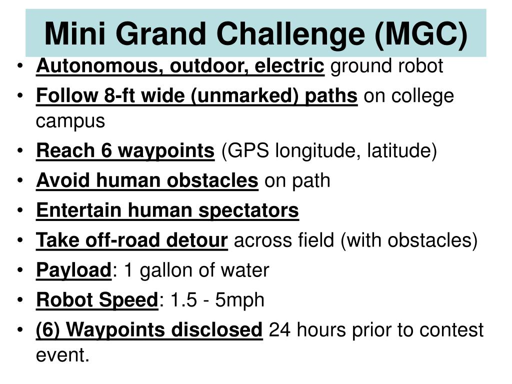 Mini Grand Challenge (MGC)