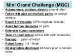 mini grand challenge mgc
