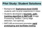 pilot study student solutions