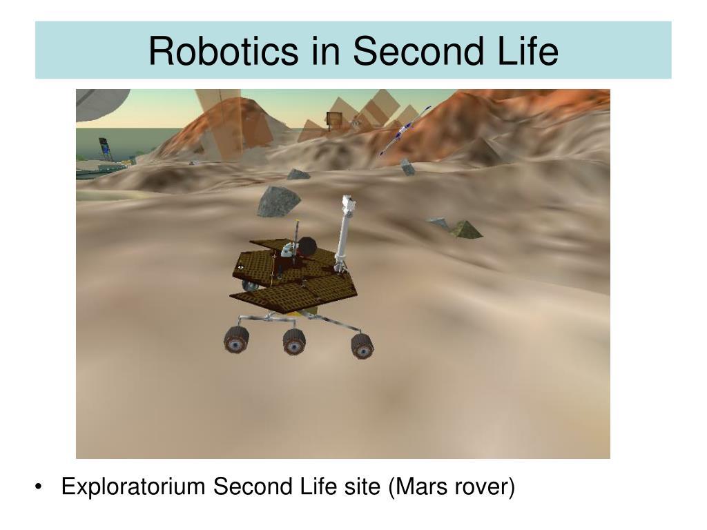 Robotics in Second Life