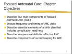 focused antenatal care chapter objectives