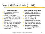insecticide treated nets cont d