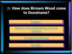 25 how does birnam wood come to dunsinane