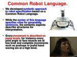 common robot language