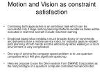 motion and vision as constraint satisfaction60