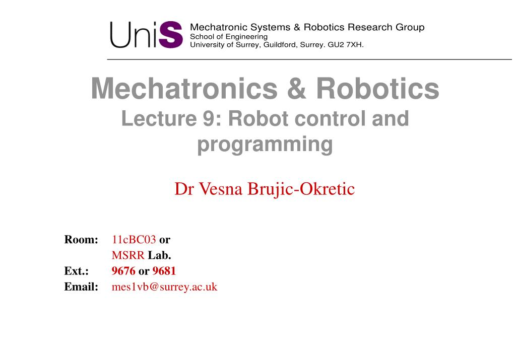 mechatronics robotics lecture 9 robot control and programming l.