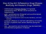 slow acting anti inflammatory drugs disease modifying antirheumatic drugs dmard