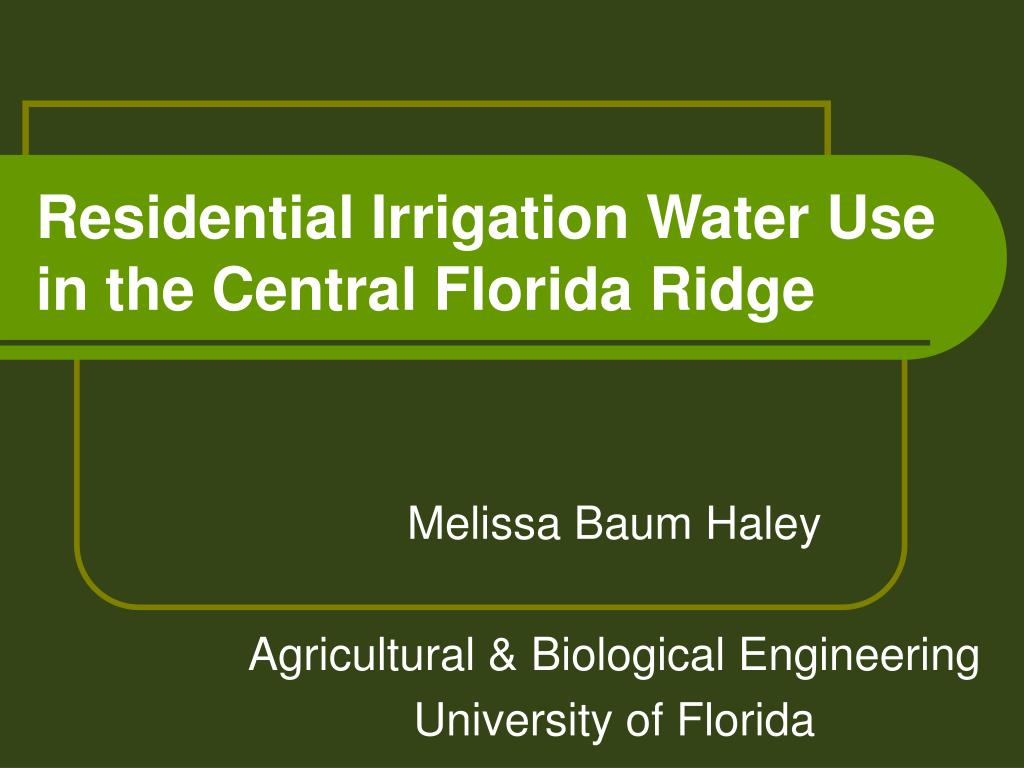 residential irrigation water use in the central florida ridge l.