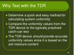 why test with the tdr