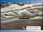 slumped sediment modern indus river