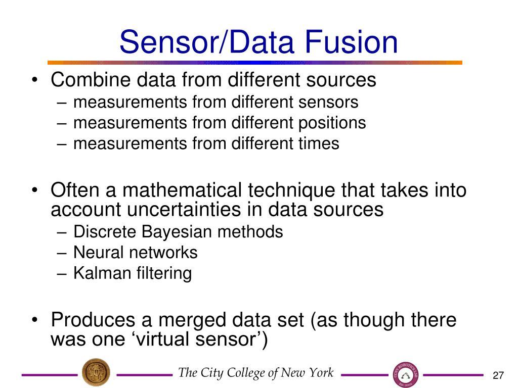 Sensor/Data Fusion