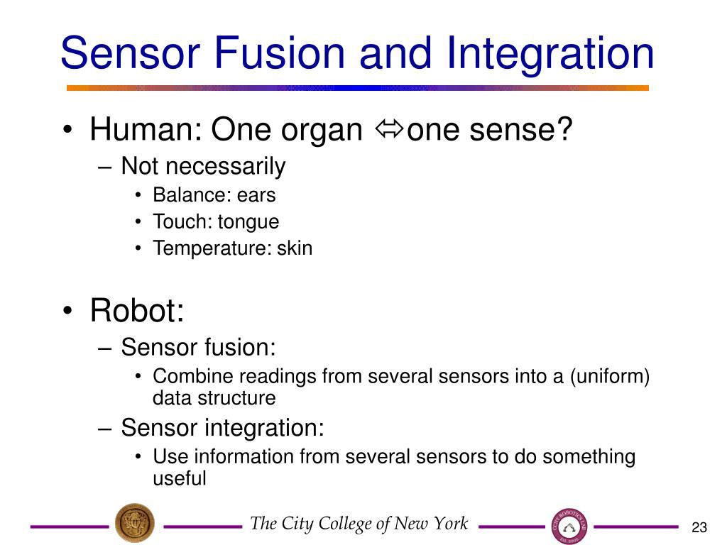 Sensor Fusion and Integration