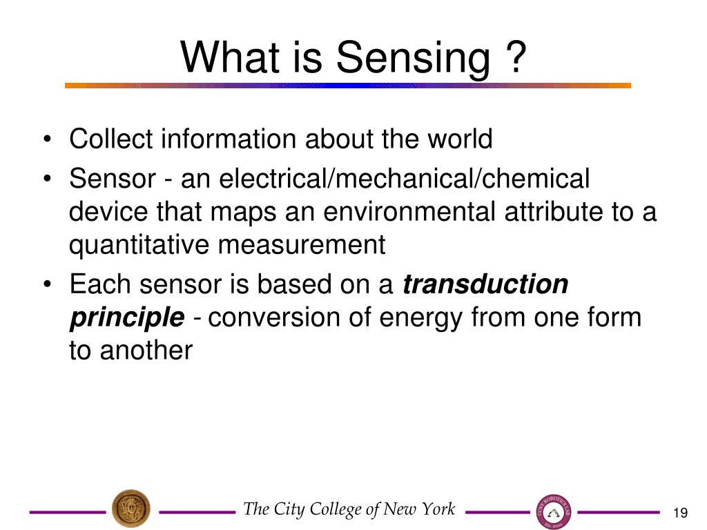 What is Sensing ?
