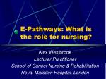 e pathways what is the role for nursing