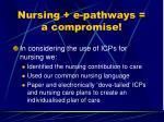 nursing e pathways a compromise