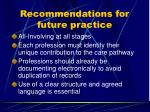 recommendations for future practice