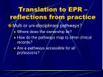 translation to epr reflections from practice