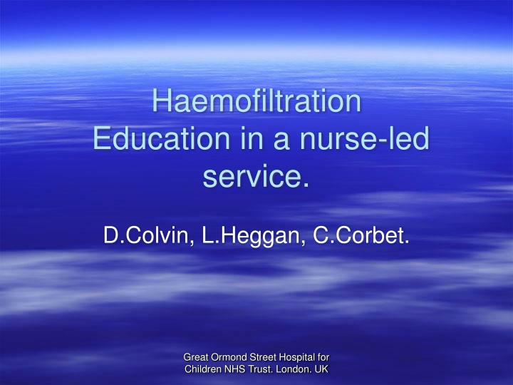 Haemofiltration education in a nurse led service