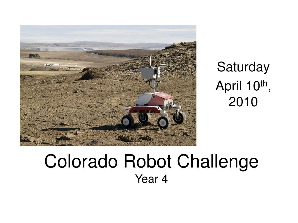 colorado robot challenge year 4 l.