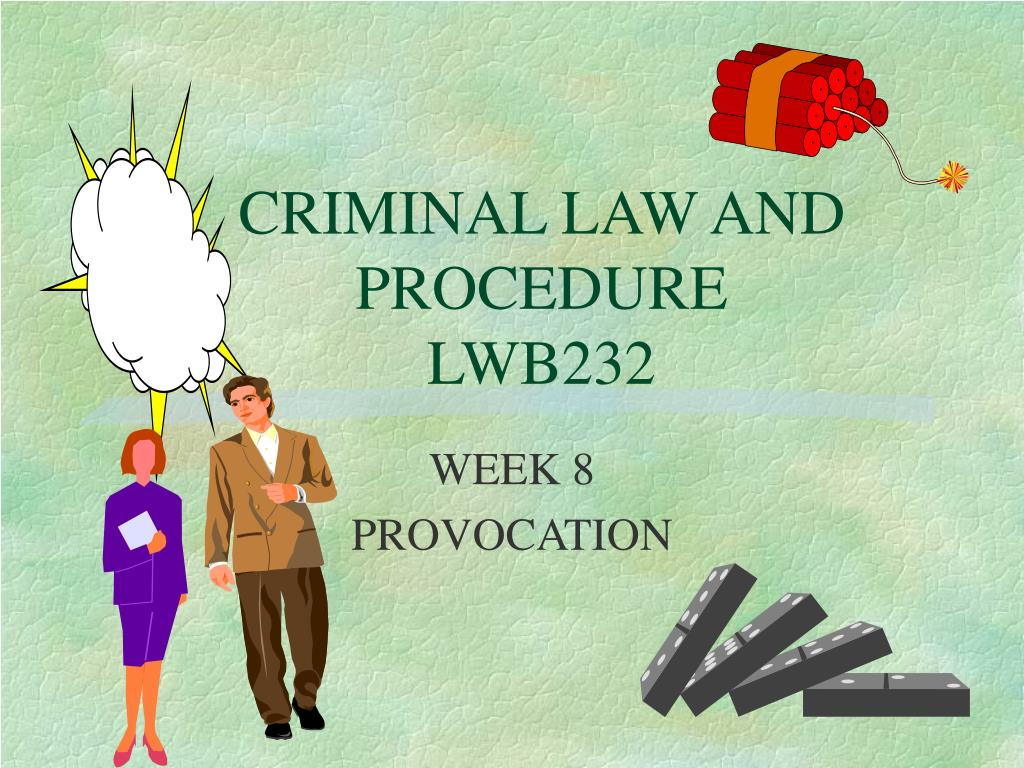 criminal law and procedure lwb232 l.