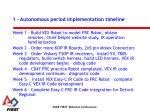 1 autonomous period implementation timeline