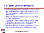 7 ir board cd47 modifications