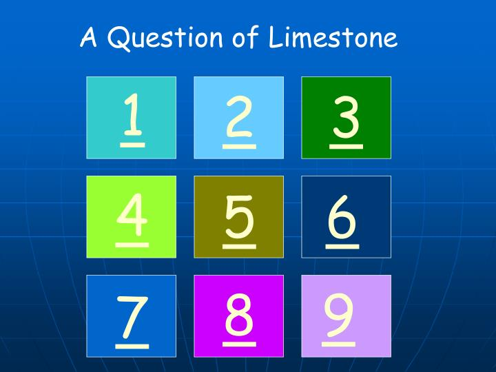 A Question of Limestone