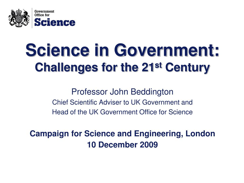 science in government challenges for the 21 st century l.