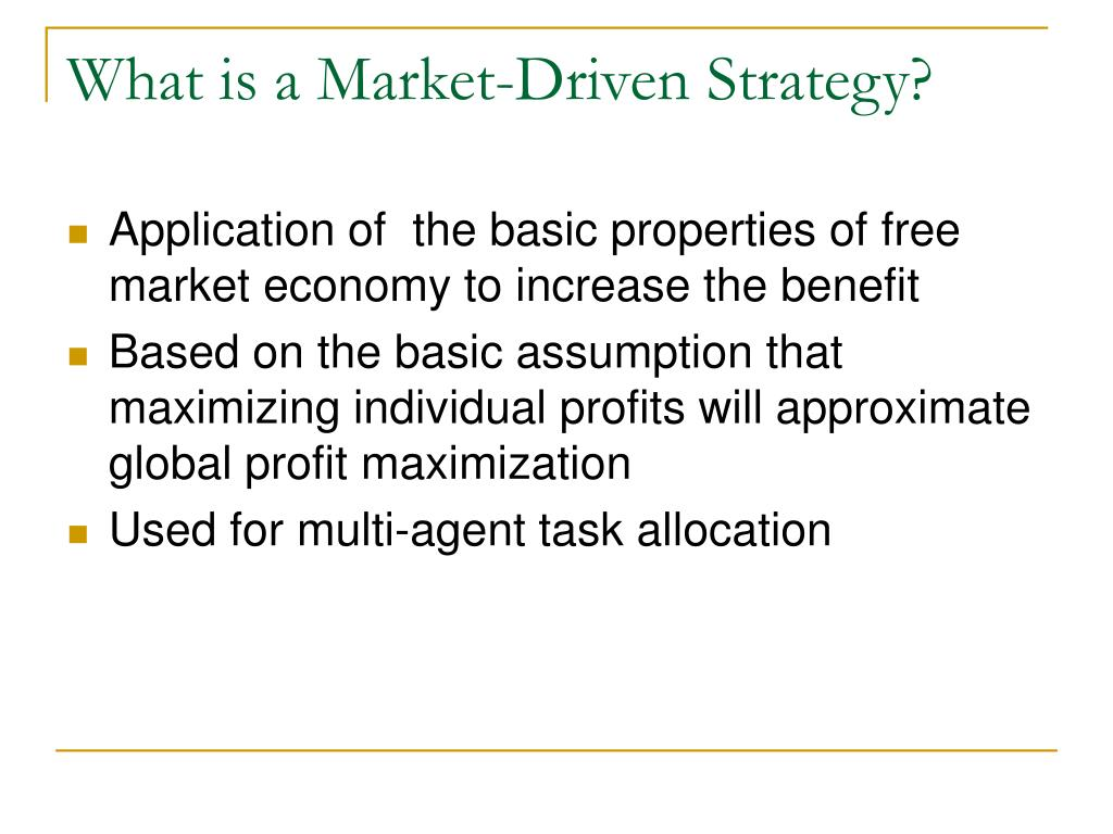 What is a Market-Driven Strategy?